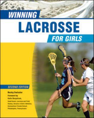 Winning Lacrosse for Girls (Winning Sports for Girls)