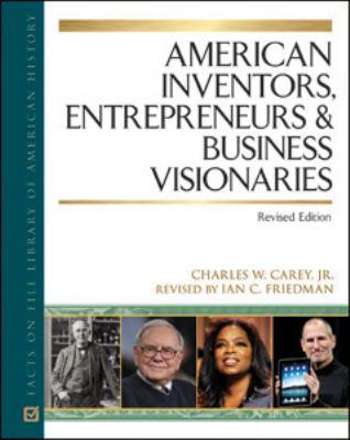 American Inventors, Entrepreneurs, and Business Visionaries (American Biographies)