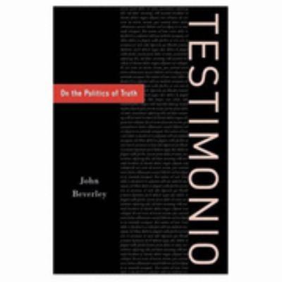 Testimonio On the Politics of Truth