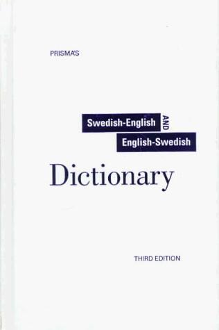 Prismas Unabridged Swedish-English/English-Swedish Dictionary
