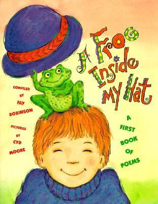 A Frog inside My Hat: A First Book of Poems - Fay Robinson - Paperback