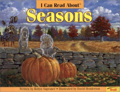 I Can Read About Seasons