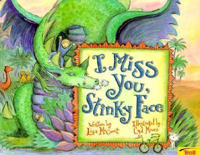 I Miss You, Stinky Face - Lisa McCourt - Paperback