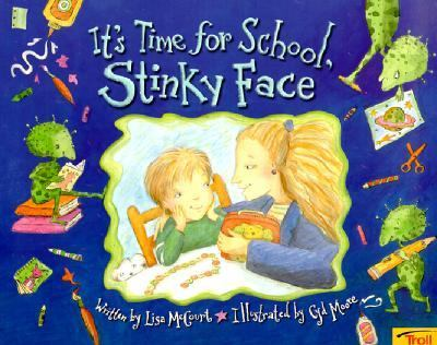 It's Time for School, Stinky Face - Lisa McCourt - Paperback