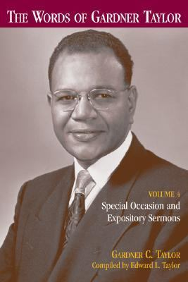 Words Of Gardner Taylor Special Occasion And Expository Sermons