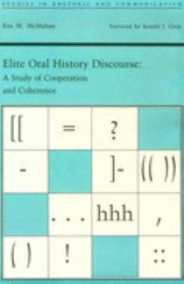 Elite Oral History Discourse A Study of Cooperation and Coherence