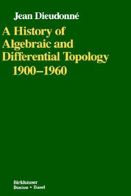 History of Algebraic and Differential Topology 1900-1960