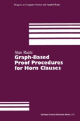 Graph-Based Proof Procedures for Horn Clauses, Vol. 10