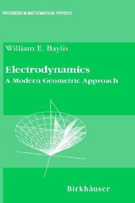 Electrodynamics A Modern Geometric Approach