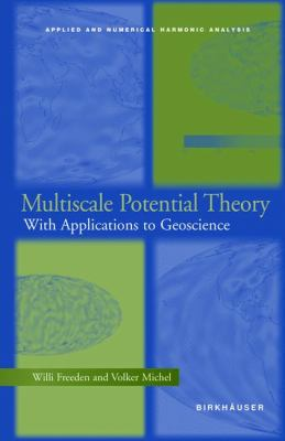 Multiscale Potential Theory With Applications to Geoscience