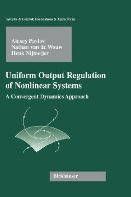 Uniform Output Regulation of Nonlinear Systems A Convergent Dynamics Approach