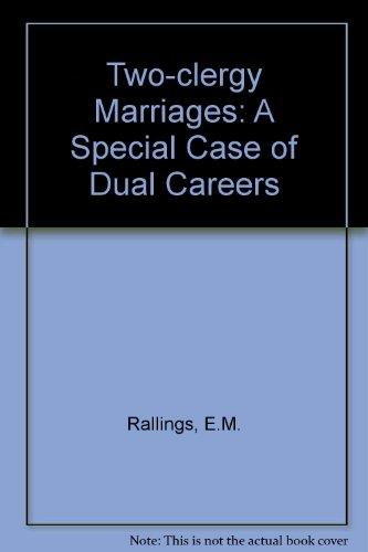 Two-clergy Marriages: A Special Case of Dual Careers