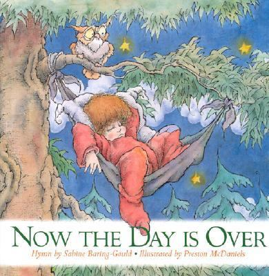 Now the Day Is over Toddler Prayers