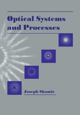 Optical Systems and Processes