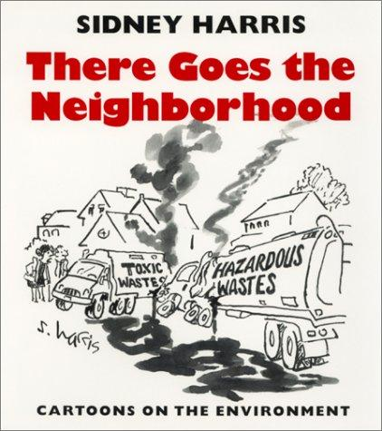 There Goes the Neighborhood: Cartoons on the Environment
