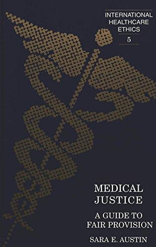 Medical Justice: A Guide to Fair Provision