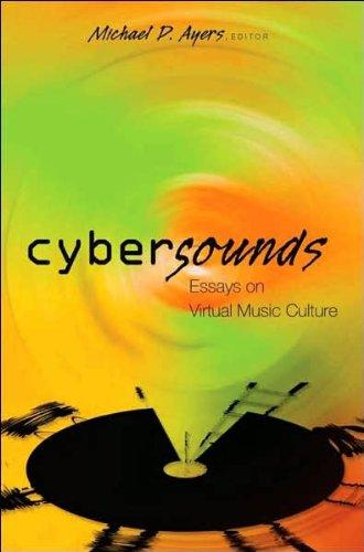 Cybersounds: Essays on Virtual Music Culture (Digital Formations)