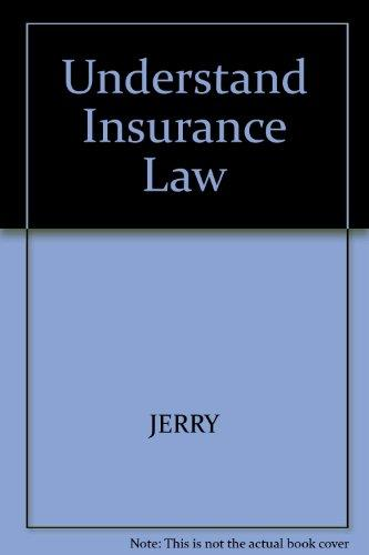 Understand Insurance Law
