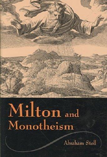 Milton and Monotheism (Medieval & Renaissance Literary Studies)