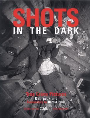 Shots in the Dark True Crime Pictures