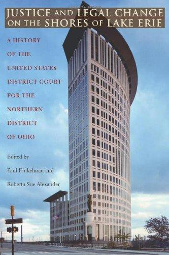 Justice and Legal Change on the Shores of Lake Erie: A ...