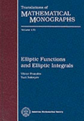 Elliptic Functions and Elliptic Integrals