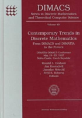 Contemporary Trends in Discrete Mathematics From Dimacs and Dimatia to the Future  Dimatia-Dimacs Conference, May 19-25, 1997, Stirin Castle, Czech Republic