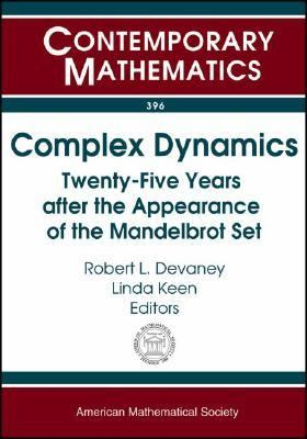 Complex Dynamics Twenty-five Years After the Appearance of the Mandelbrot Set