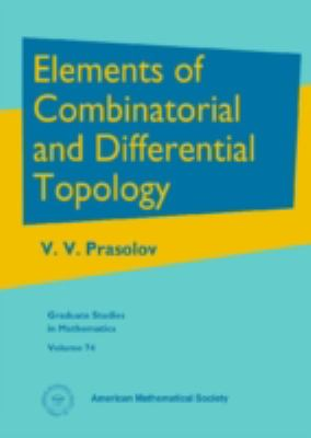 Elements of Combinatorial and Differential Topology