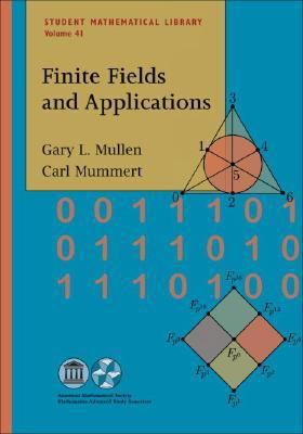 Finite Fields and Applications (Student Mathematical Library)