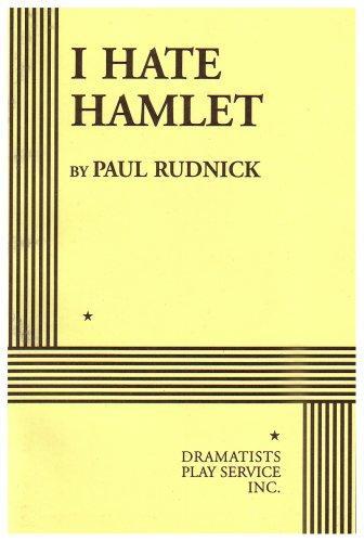 I Hate Hamlet.
