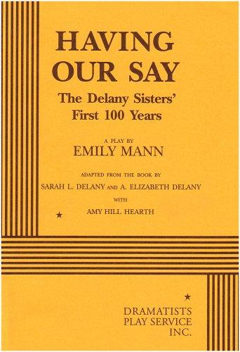 """the delany sisters Sarah louise """"sadie"""" delany, and her sister annie elizabeth """"bessie"""" delany, became internationally known after the guinness book of world records recognized the sisters as the world's oldest authors the delany sisters were children of a former slave and used his example to forge careers ."""