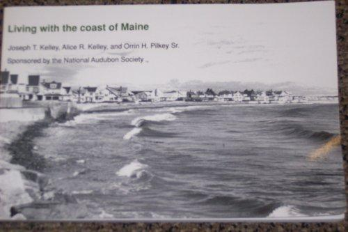 Living with the Coast of Maine (Living with the Shore)
