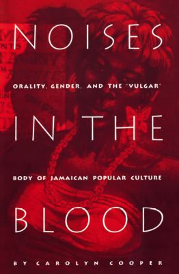 Noises in the Blood Orality, Gender, and the