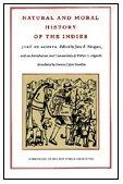 Natural and Moral History of the Indies (Chronicles of the New World Encounter)