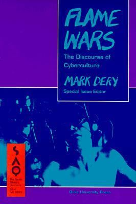 Flame Wars:discourse of Cyberculture