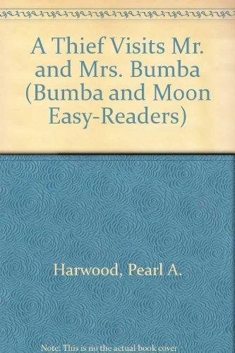 A Thief Visits Mr. and Mrs. Bumba (Bumba and Moon Easy-Readers)