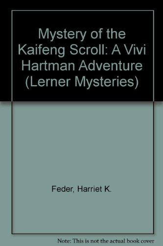 Mystery of the Kaifeng Scroll: A Vivi Hartman Adventure (Lerner Mysteries)