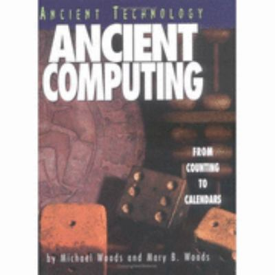 Ancient Computing From Counting to Calendars