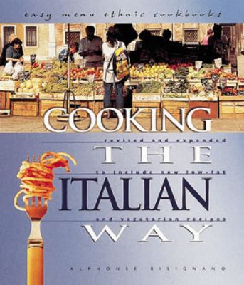 Cooking the Italian Way Revised and Expanded to Include New Low-Fat and Vegetarian Recipes