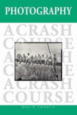 Photography A Crash Course