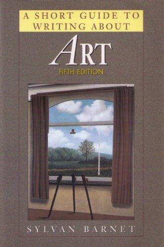 A Short Guide to Writing About Art by Sylvan Barnet (Paperback, 1992)