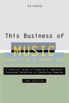 This Business of Music Marketing & Promotion