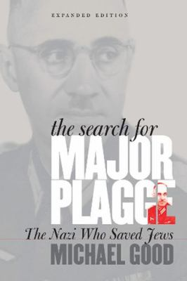 Search For Major Plagge The Nazi Who Saved Jews