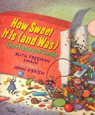 How Sweet It Is (And Was) The History of Candy
