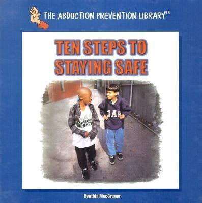 Ten Steps to Staying Safe