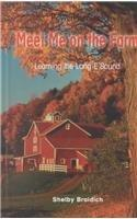 Meet Me on the Farm: Learning the Long E Sound (Power Phonics/Phonics for the Real World)