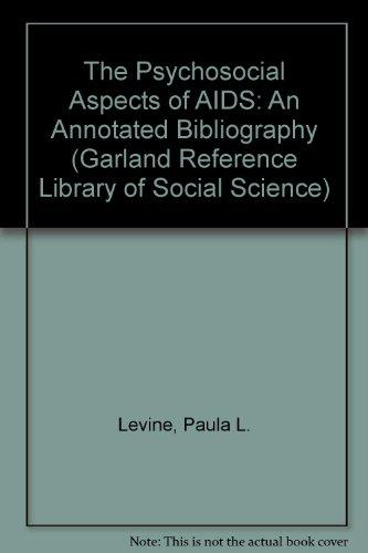 PSYCHOSOCIAL ASPECTS AIDS (Garland Reference Library of Social Science)