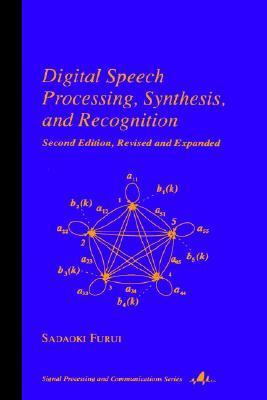 Digital Speech Processing, Synthesis, and Recognition