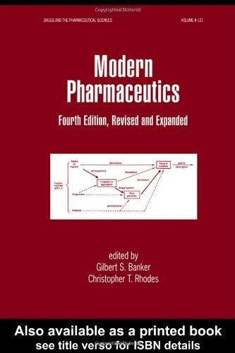 Modern Pharmaceutics, Fourth Edition,
